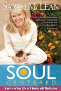 Soul-Centered: Transform Your Life in 8 Weeks With Meditation (Paperback)