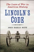 Lincoln's Code: The Laws of War in American History (Hardcover)