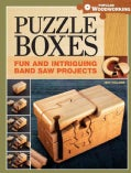 Puzzle Boxes: Fun and Intriguing Band Saw Projects (Paperback)