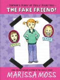 The Fake Friend! (Paperback)