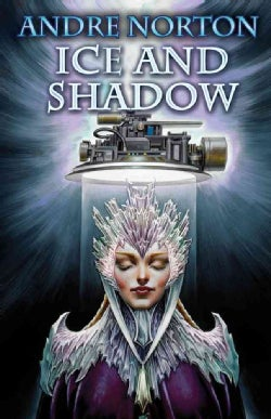 Ice and Shadow: Ice Crown / Brother to Shadows (Paperback)