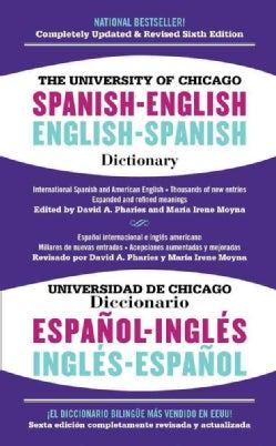 The University of Chicago Spanish-English Dictionary / diccionario Universidad de Chicago Ingles-Espanol (Paperback)