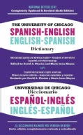 The University of Chicago Spanish-English Dictionary / diccionario Universidad de Chicago Ingles-Espanol (Paperback)