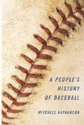 A People's History of Baseball (Hardcover)