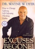 Excuses Begone!: How to Change Lifelong, Self-Defeating Thinking Habits (DVD video)
