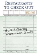 Restaurants to Check Out Journal: A Do-it-yourself Restaurant Guide (Record book)
