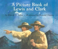 A Picture Book of Lewis and Clark (Paperback)