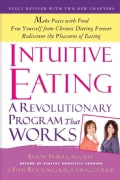 Intuitive Eating: A Revolutionary Program That Works (Paperback)