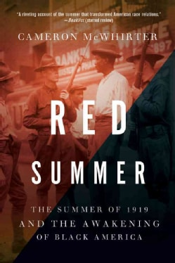 Red Summer: The Summer of 1919 and the Awakening of Black America (Paperback)