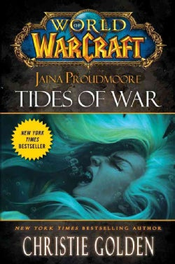 Jaina Proudmoore: Tides of War (Hardcover)