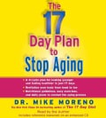 The 17 Day Plan to Stop Aging (CD-Audio)