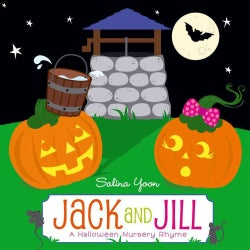 Jack and Jill: A Halloween Nursery Rhyme (Board book)