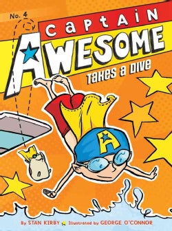 Captain Awesome Takes a Dive (Hardcover)