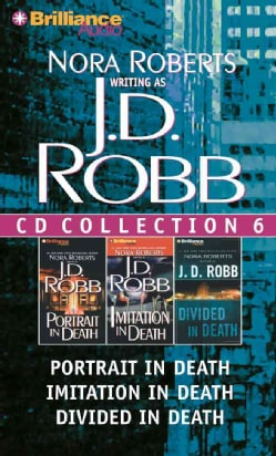 J.D. Robb CD Collection 6: Portrait in Death / Imitation in Death / Divided in Death (CD-Audio)