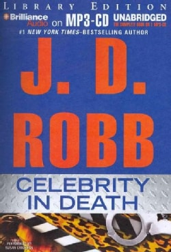 Celebrity In Death: Library Edition (CD-Audio)