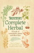 Breverton's Complete Herbal: A book of remarkable plants and their uses (Hardcover)
