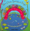 Ten Little Speckled Frogs (Hardcover)