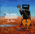 GREAT AUSTRALIAN SONGBOOK - GREAT AUSTRALIAN SONGBOOK