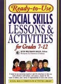 Ready-To-Use Social Skills Lessons & Activities for Grades 7-12 (Paperback)