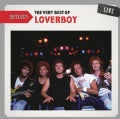 Loverboy - Setlist: The Very Best Of Loverboy Live