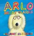 Arlo Needs Glasses (Hardcover)