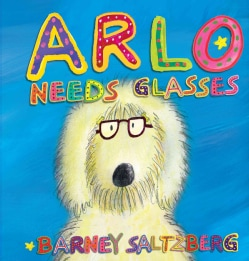 Arlo Needs Glasses (Novelty book)