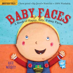 Baby Faces: A Book of Happy, Silly, Funny Babies (Paperback)