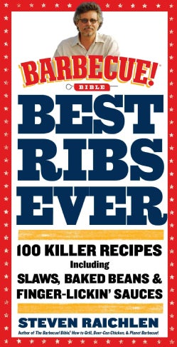 Best Ribs Ever: A Barbecue Bible Cookbook (Paperback)