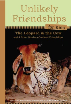 The Leopard & the Cow: And Four Other Stories of Animal Friendships (Hardcover)