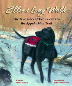 Ellie's Long Walk: The True Story of Two Friends on the Appalachian Trail (Paperback)