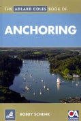The Adlard Coles Book of Anchoring (Paperback)