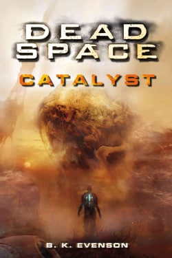 Dead Space: Catalyst (Paperback)