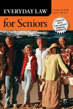 Everyday Law for Seniors: Updated With the Latest Federal Benefits (Paperback)
