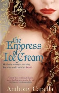 The Empress of Ice Cream (Paperback)