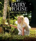 Fairy House Handbook (Hardcover)