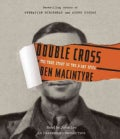 Double Cross: The True Story of the D-Day Spies (CD-Audio)
