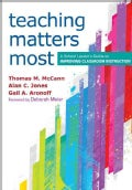 Teaching Matters Most: A School Leader's Guide to Improving Classroom Instruction (Paperback)