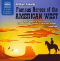 Famous Heroes of the American West: Daniel Boone / Davy Crockett / Sitting Bull / Calamity Jane and Others (CD-Audio)