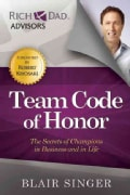 Team Code of Honor: The Secrets of Champions in Business and in Life (Paperback)