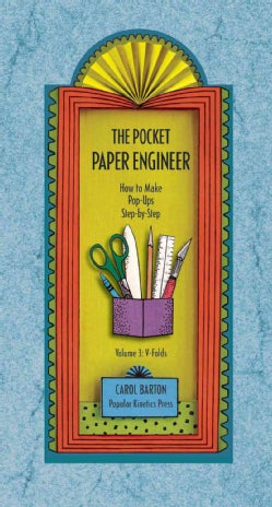 The Pocket Paper Engineer: How to Make Pop-Ups Step-by-Step: V-Folds (Spiral bound)