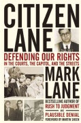 Citizen Lane: Defending Our Rights in the Courts, the Capitol, and the Streets (Hardcover)