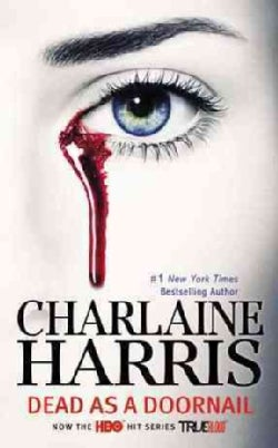 Dead As a Doornail: A True Blood Novel (Paperback)