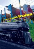 Running With Trains (Hardcover)