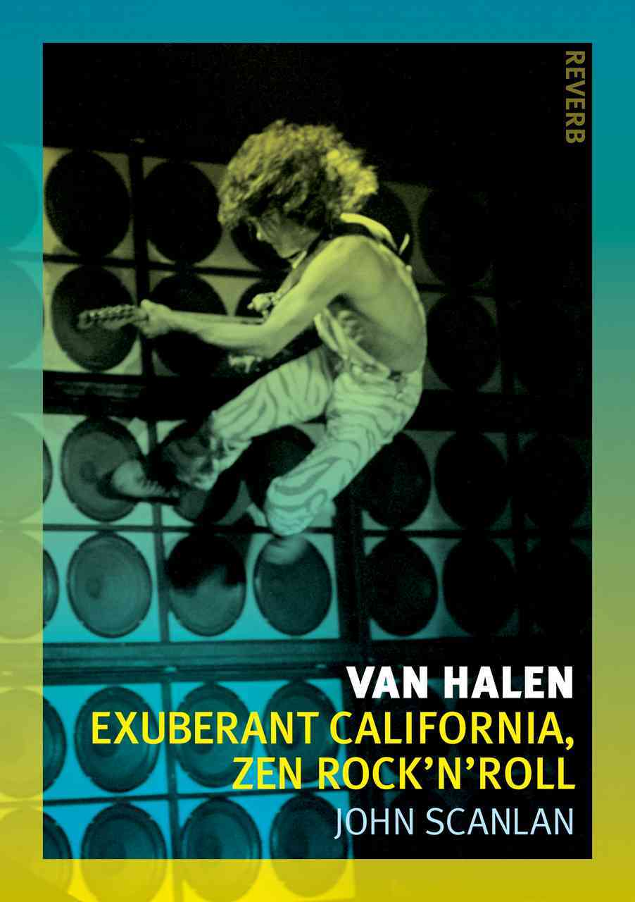 Van Halen: Exuberant California, Zen Rock'n'Roll (Paperback)