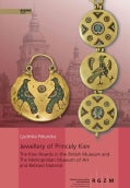 Jewellery of Princely Kiev: The Kiev Hoards in the British Museum and the Metropolitan Museum of Art and Related ... (Hardcover)