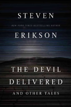The Devil Delivered and Other Tales (Paperback)