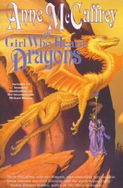 The Girl Who Heard Dragons (Paperback)