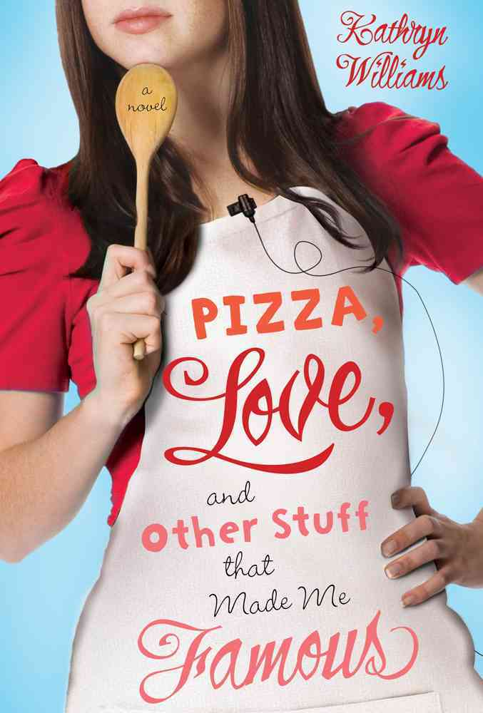 Pizza, Love, and Other Stuff That Made Me Famous (Hardcover)