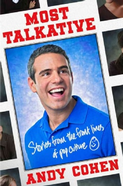 Most Talkative: Stories from the Front Lines of Pop Culture (Hardcover)