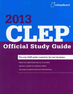 CLEP Official Study Guide 2013: College-level Examination Program (Paperback)